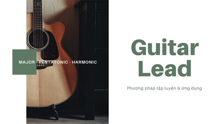 giao-trinh-guitar-lead-phuong-phap-tap-luyen